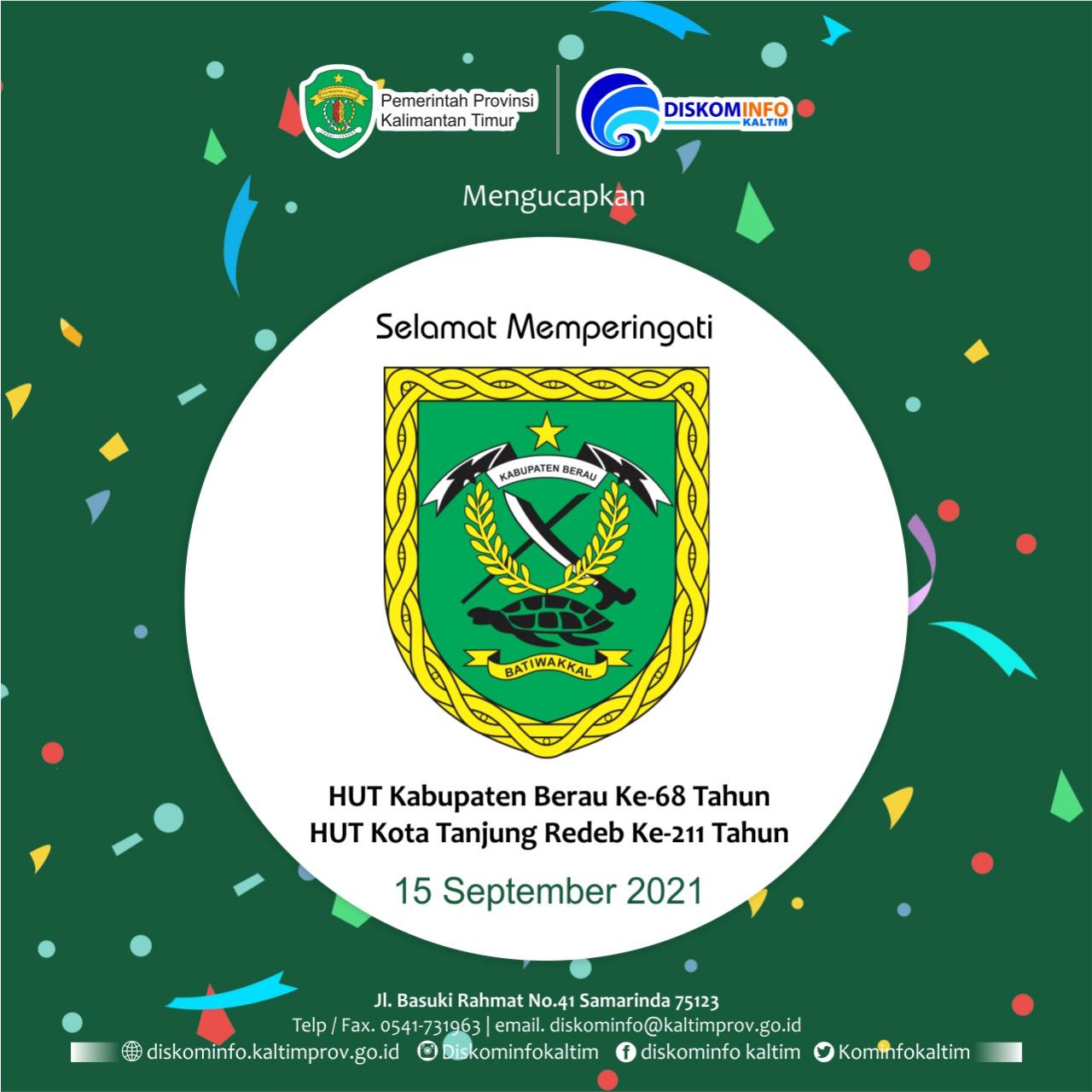 HUT Kabupaten Berau Ke 68 Tahun dan HUT Kota Tanjung Redeb Ke- 211