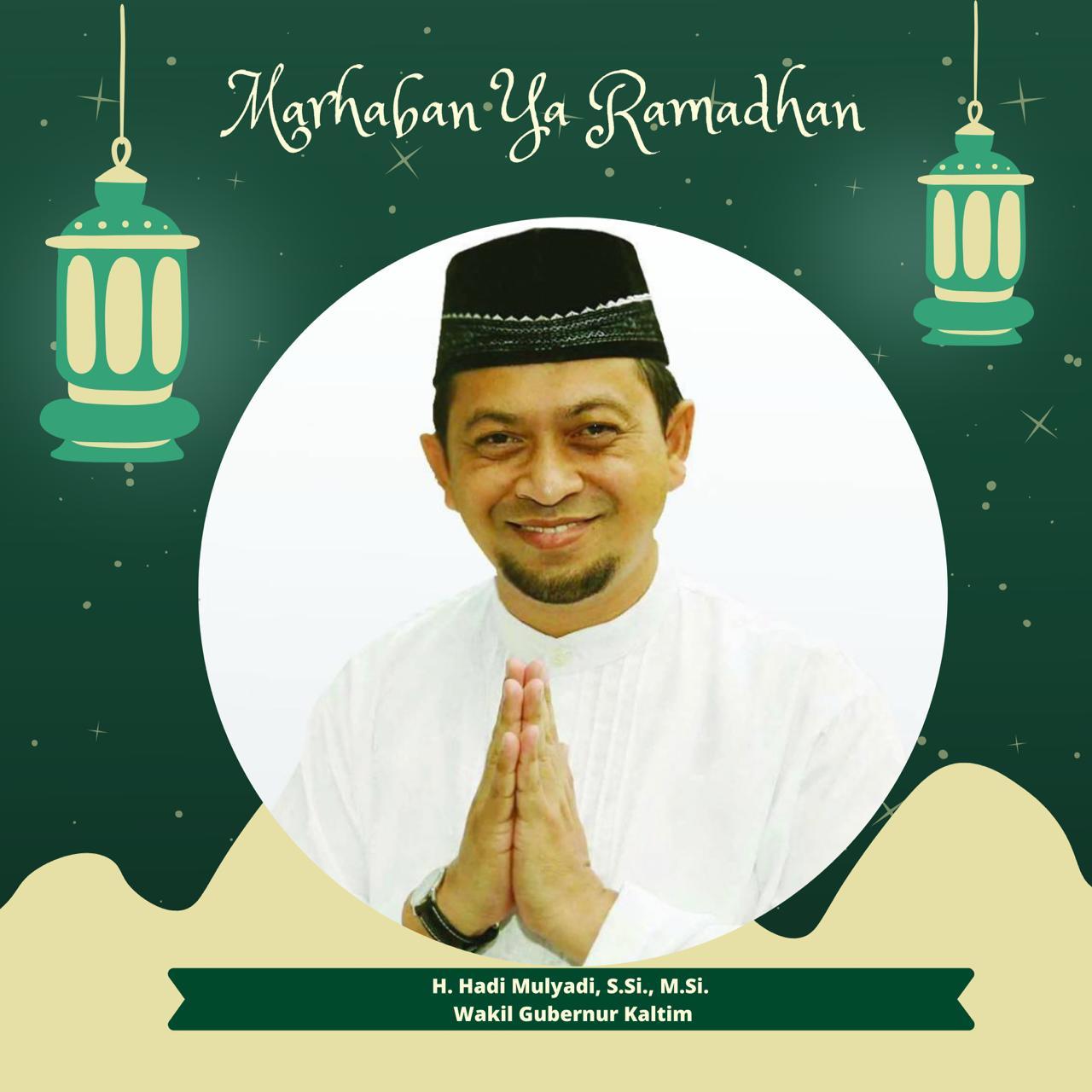 Hadi : Marhaban Ya Ramadhan